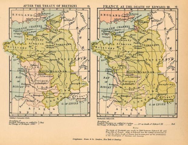 Mapa de Francia Despues del Tratado de Brétigny, y Francia en la Muerte de Eduardo III
